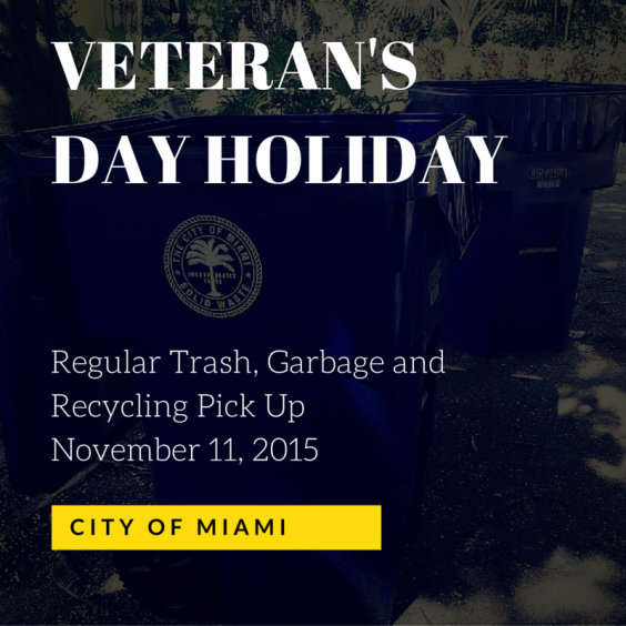 Regular Trash, Garbage and Recycling Pick Up November 11, 2015